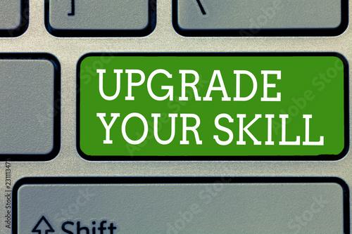 Fotografia, Obraz  Word writing text Upgrade Your Skill
