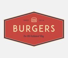 Burgers Ol'fashion Way