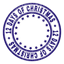 12 DAYS OF CHRISTMAS Stamp Seal Imprint With Grunge Texture. Designed With Round Shapes And Stars. Blue Vector Rubber Print Of 12 DAYS OF CHRISTMAS Label With Grunge Texture.