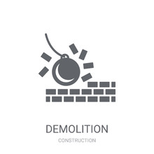 Demolition Icon. Trendy Demolition Logo Concept On White Background From Construction Collection
