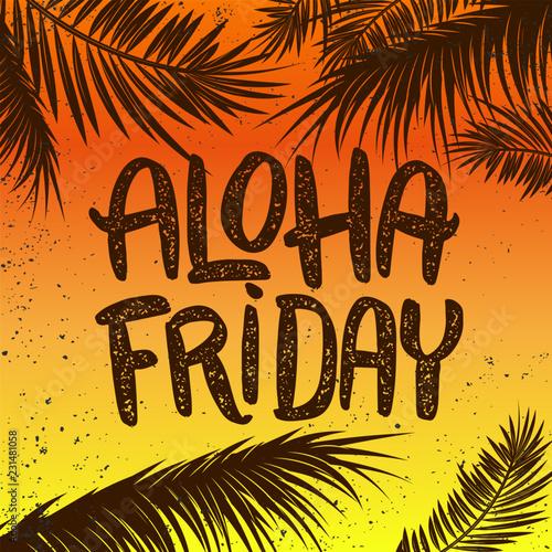 Photo Aloha friday