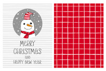 Cute Hand Drawn Christmas Vector Card And Pattern. Funny Snowman In A Gray Circle. White Tiny Stripes On A Light Gray Background. White Grid On A Red Background. Irregular Pattern. Infantile Design.