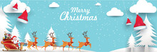 Merry Christmas And Happy New Year.Santa Claus Is Rides Reindeer Sleigh With A Sack Of Gifts In Christmas Snow Scene. Vector Illustration Greeting Card Poster Horizontal Banner Paper Art Concept