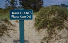 Fragile Dunes Keep Out Sign