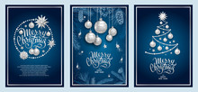Set Of Three Card Merry Christmas And Happy New Year. Christmas Tree, Silver Glass Balls, Stars, Sequins And Elegant Lettering On Blue Background. Sketch Of Branches Fir Tree, Cedar, Pine And Cones