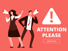 Attention Vector Banner Or Web Page Template With Cartoon Man And Woman With Megaphones. Illustration Of Attention Please, Man With Megaphone And Message