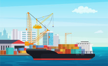 Logistics Truck And Transportation Container Ship. Cargo Harbor Port With Industrial Cranes. Shipping Yard Vector Illustration.