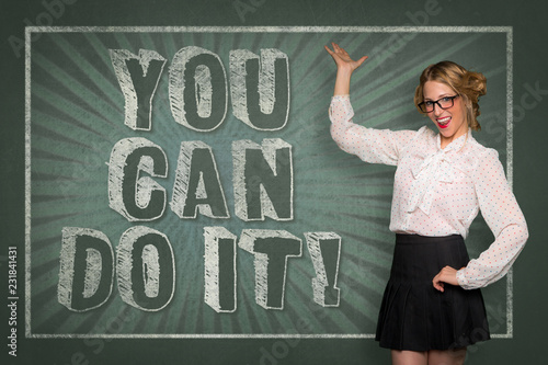 Teacher giving lesson with motivational phrase, encouraging self confidence and self esteem