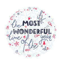 It's The Most Wonderful Time Of The Year. Christmas Celebration Poster, Greeting Card. Hand Drawn Doodle Illustration.