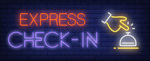 Express Check-in Neon Sign. Gl...