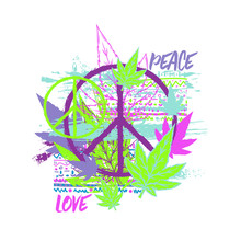 Hippie Peace Symbol With Cannabis Leaves, Ethnic Ornament And Grunge Brush Strokes. Design Concept For Print, Poster, Sticker, Tattoo. Vector Illustration