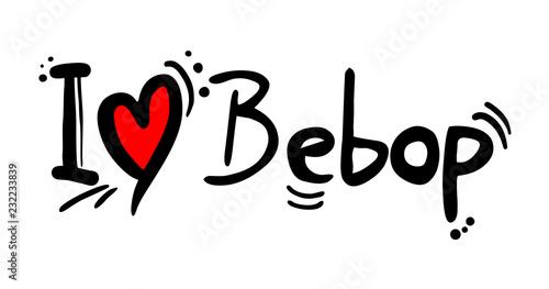 Photo bebop music love message
