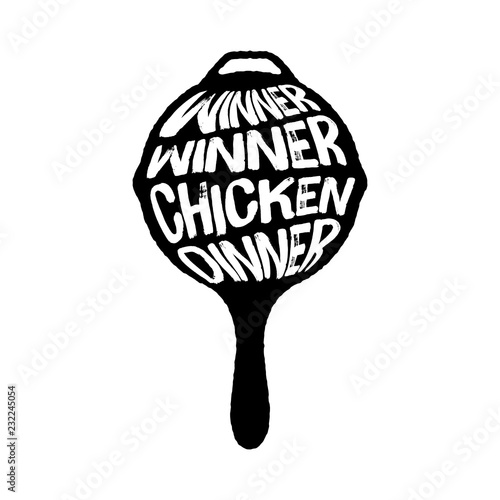 Photo  Winner Winner Chicken Dinner Typography on a Pan vector illustration, Playerunkn