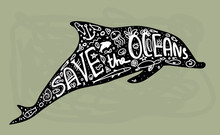 Save Ocean. Whale, Dolphin, Sea, Ocean. Black Text, Calligraphy, Lettering, Doodle By Hand On Grey. Pollution Problem Concept Eco, Ecology Banner Poster. Vector