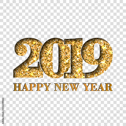 happy new year card gold number 2019 golden glitter digits isolated on white transparent background