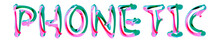 Phonetic - Colorful Text Writt...