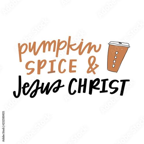 Pumpkin Spice & Jesus Christ Canvas-taulu
