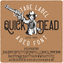 Vintage Label Font Named Quick...