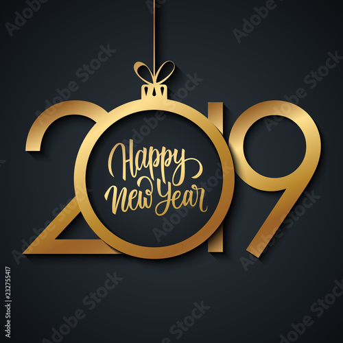 2019 happy new year greeting card with handwritten new year holiday greetings and golden colored christmas
