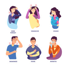 Flu Symptoms. People Demonstrating Cold Sickness. Fever Cough, Snot Chills, Dizziness. Vector Characters For Flu Prevention Poster. Fever And Cold, Flu And Dizzy Illustration