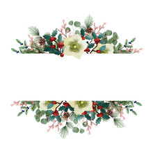 Vintage Christmas Greeting Card, Invitation. Watercolor Floral Garland Made Of Fir Tree And Eucalyptus Branches, Hellebores Flowers, Pine Cones And Holly Berries Isolated On White Background. Banner.