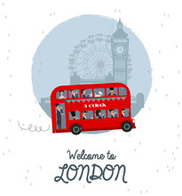 Cute Illustration Of London Red Bus And Characters. Welcome To London. Editable Vector Illustration