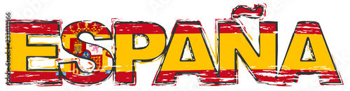 Word ESPANA (Spanish translation of SPAIN) with national flag under it, distressed grunge look.