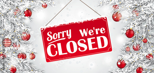 Fotografering  Sign Closed Frozen Twigs Red Baubles Snowfall Header