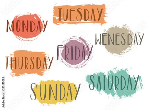 Obraz Handwritten days of the week monday, tuesday, wednesday, thursday, friday, saturday, sunday calligraphy.Lettering typography. - fototapety do salonu