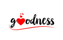 Goodness Word Text Typography Design Logo Icon With Red Love Heart