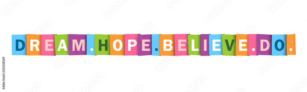 Fototapeta DREAM. HOPE. BELIEVE. DO. Typography Poster