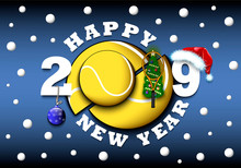 Happy New Year 2019 And Tennis Ball