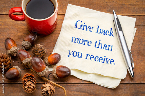 Photo Give back more than you receive