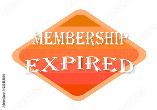 Fotografía  membership expired sign isolated on white background