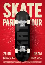 Vector Illustration Vintage Urban Skateboarding Festival Event Design Poster Flyer With Skateboard. Skate Park Tour Background With Grunge Effects.