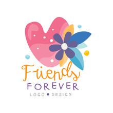 Friends Forever Logo Design, Happy Friendship Day Label For Banner, Poster, Greeting Card, T-shirt Vector Illustration