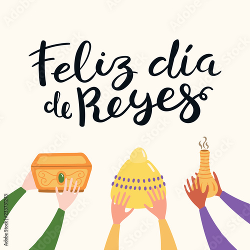 Cuadros en Lienzo Hand drawn vector illustration of three kings hands with gifts, Spanish quote Feliz Dia de Reyes, Happy Kings Day