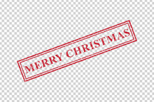 Vector Realistic Isolated Grunge Rubber Stamp Of Merry Christmas For Decoration And Covering On The Transparent Background. Concept Of Happy New Year.
