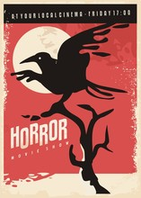 Horror Movies Retro Poster Design With Black Raven On Red Background. Vintage Flyer With Crow Bird.