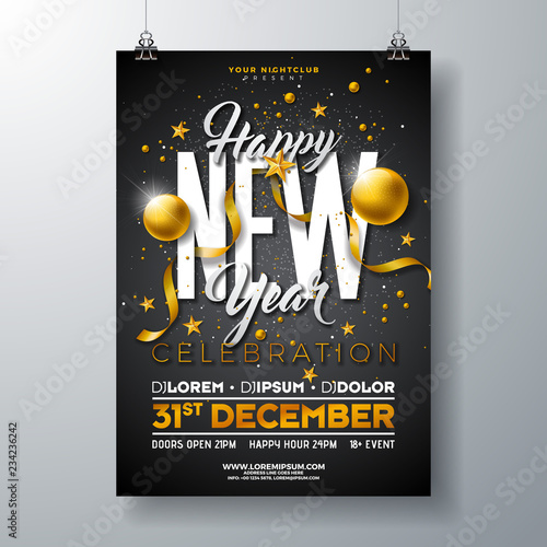 Fotografija Happy New Year Party Celebration Poster Template Illustration with Gold Glass Ball and Typography Design on Black Background