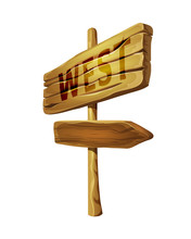 Wooden Pointer To West. Arrow Sign With Direction Indicator.