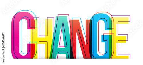 In de dag Positive Typography The word ''CHANGE'' on a white background. Isolated colorful letters.