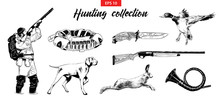 Vector Engraved Style Illustrations For Posters, Logo, Emblem And Badge. Hand Drawn Sketch Set Of Hunting Sport Equipment, Animals And Hunter. Detailed Vintage Etching Drawing.