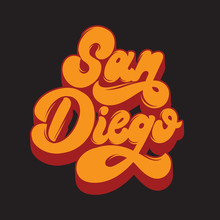 San Diego. Vector Handwritten Lettering Isolated. Template For Card, Poster, Banner, Print For T-shirt, Label, Badge And Pin.