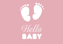 Hello Baby. Baby Shower. Tiny Baby Feet