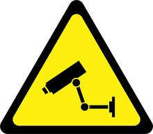 Warning Sign With Surveillance Camera