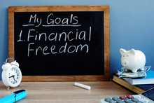 My Goals And Financial Freedom...
