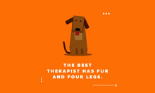 The Best Therapist Has Fur And Four Legs Pet Dog Quote Vector Poster