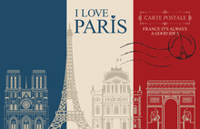 Retro Postcard With Words I Love Paris And Rubber Stamp With Eiffel Tower. Vintage Vector Card In The Colors Of The French Flag With Contour Drawings Of Famous French Architectural Landmarks