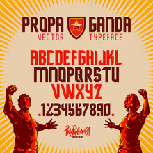 Propaganda Protest Display Font Design.  Alphabet, Character Set, Letters And Numbers.